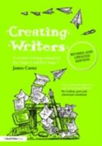 Creating Writers, Revised and Updated Edition