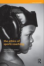 Ethics of Sports Coaching (Ethics and Sport)