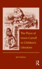 Place of Lewis Carroll in Children's Literature (Children's Literature and Culture)
