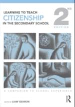 Learning to Teach Citizenship in the Secondary School (Learning to Teach Subjects in the Secondary School Series)