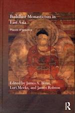Buddhist Monasticism in East Asia (Routledge Critical Studies in Buddhism)