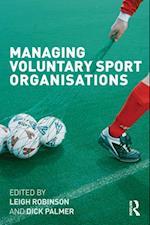 Managing Voluntary Sport Organisations