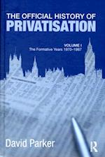 Official History of Privatisation Vol. I