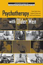 Psychotherapy with Older Men (The Routledge Series on Counseling and Psychotherapy With Boys and Men)