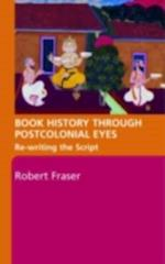 Book History Through Postcolonial Eyes af Robert Fraser