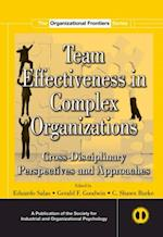 Team Effectiveness In Complex Organizations (Siop Organizational Frontiers Series)