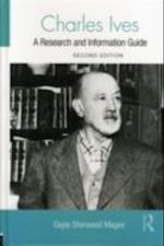 Charles Ives (Routledge Music Bibliographies)