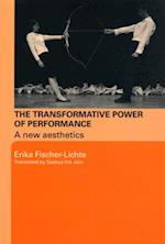 Transformative Power of Performance