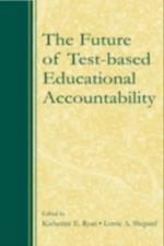 Future of Test-Based Educational Accountability