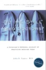 Do We Still Need Doctors? (Reflective Bioethics)