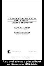 Design Controls for the Medical Device Industry af Richard Bradley