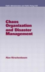 Chaos Organization and Disaster Management (PUBLIC ADMINISTRATION AND PUBLIC POLICY)