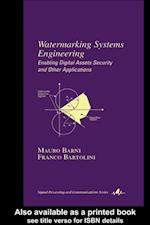 Watermarking Systems Engineering (Signal Processing and Communications)
