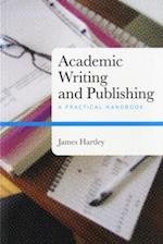 Academic Writing and Publishing af James Hartley