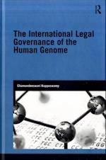 International Legal Governance of the Human Genome (Genetics and Society)