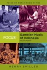 Focus: Gamelan Music of Indonesia (Focus on World Music Series)