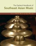 Garland Handbook of Southeast Asian Music