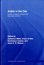 Arabic in the City (Routledge Arabic Linguistics Series)
