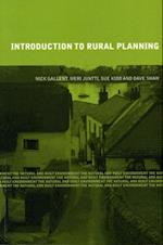Introduction to Rural Planning (The Natural and Built Environment Series)