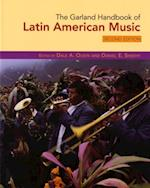 Garland Handbook of Latin American Music