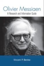 Olivier Messiaen (Routledge Music Bibliographies)