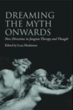 Dreaming the Myth Onwards