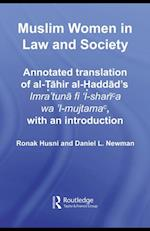 Muslim Women in Law and Society (Culture and Civilization in the Middle East)