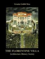 Florentine Villa (The Classical Tradition in Architecture)