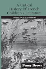 Critical History of French Children's Literature (Children's Literature and Culture)