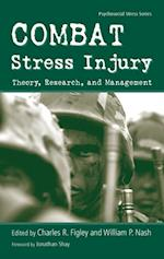 Combat Stress Injury (Routledge Psychosocial Stress Series)