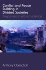 Conflict and Peace Building in Divided Societies