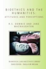 Bioethics and the Humanities (Biomedical Law & Ethics Library)