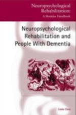 Neuropsychological Rehabilitation and People with Dementia (Neuropsychological Rehabilitation: A Modular Handbook)