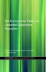Transnational Politics of Corporate Governance Regulation (Routledge/Ripe Studies in Global Political Economy)