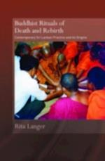 Buddhist Rituals of Death and Rebirth (Routledge Critical Studies in Buddhism)