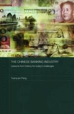 Chinese Banking Industry (Routledge Studies on the Chinese Economy)