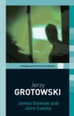 Jerzy Grotowski (Routledge Performance Practitioners)