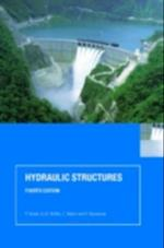 Hydraulic Structures, Fourth Edition