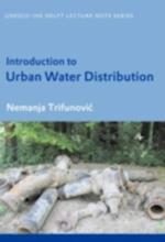 Introduction to Urban Water Distribution (UNESCO-IHE Delft Lecture Note Series)