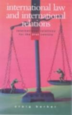 International Law and International Relations (Contemporary Security Studies)