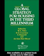 Global Strategy for Housing in the Third Millennium