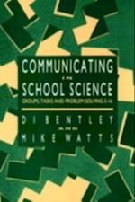 Communicating In School Science
