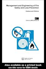 Management and Engineering of Fire Safety and Loss Prevention