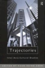 Trajectories (Culture and Communication in Asia)