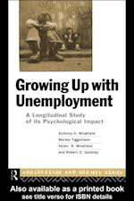 Growing Up With Unemployment (Adolescence and Society Series)
