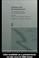 Inflation and Unemployment (Routledge Studies in the Modern World Economy)