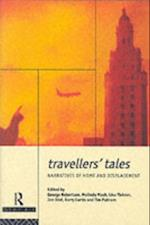 Travellers' Tales (Futures, New Perspectives for Cultural Analysis)