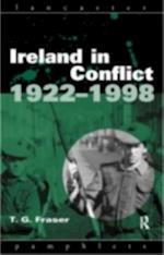 Ireland in Conflict 1922-1998 (Lancaster Pamphlets)