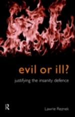 Evil or Ill? (Philosophical Issues in Science)