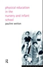 Physical Education in Nursery and Infant Schools
